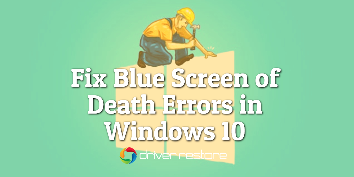 how to fix windows blue screen of death