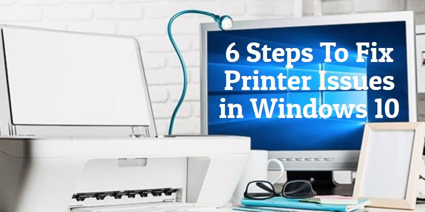 Fix Windows 10 Printer Issues