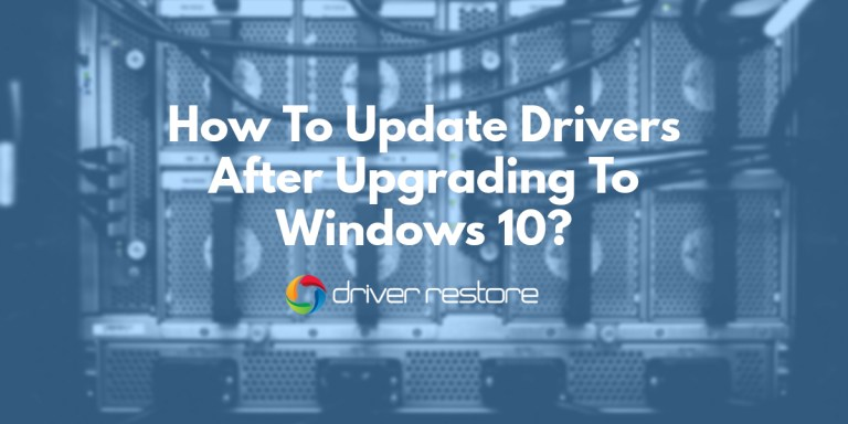 How To Update Drivers In Windows 10 To Fix Driver Issues?