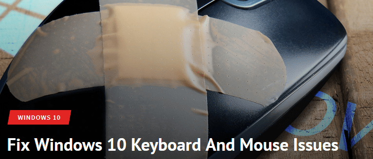 How-to-fix-windows-10-mouse-and-keywboard-issues